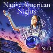 NATIVE AMERICAN NIGHTS CD. BY NIALL.   PMCD0183