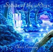 SPIRITS OF THE RIVER CD BY CHRIS CONWAY. PMCD0042