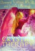 CRYSTAL THERAPY BY DOREEN VIRTUE, Ph.D WITH JUDITH LUKOMSKI. SPR2878