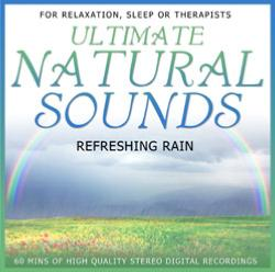 ULTIMATE NATURAL SOUNDS, REFRESHING RAIN CD.   PMCD0140