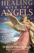 Healing With The Angels. Doreen Virtue, Ph.D. SPR1171